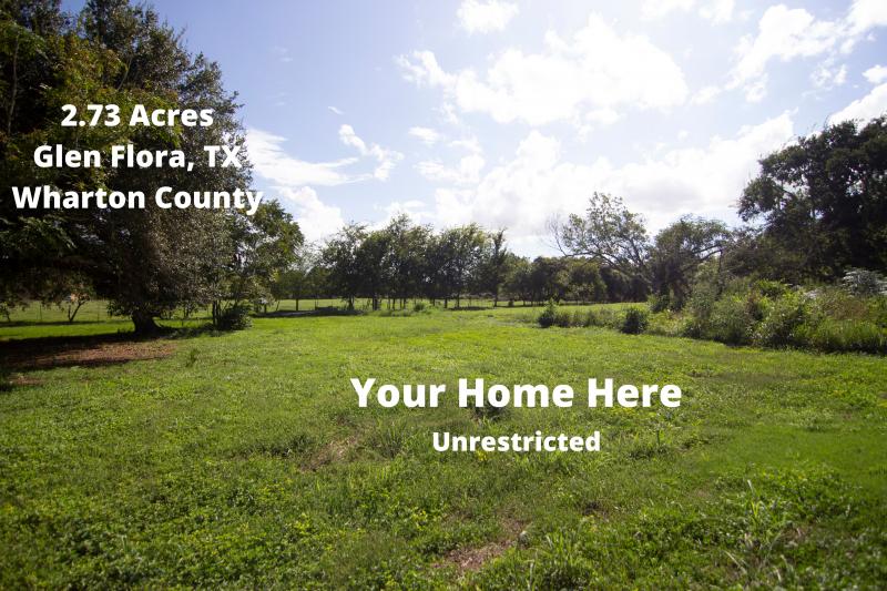 Picture 2- 2.73 Acres Glen Flora, TX Wharton County